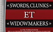 Couverture de «Swords, Clunks» & «Widowmakers»